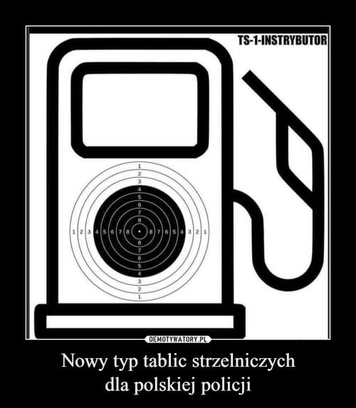 Nowy typ tablic strzelniczych dla polskiej policji