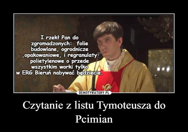 Czytanie z listu Tymoteusza do Pcimian –