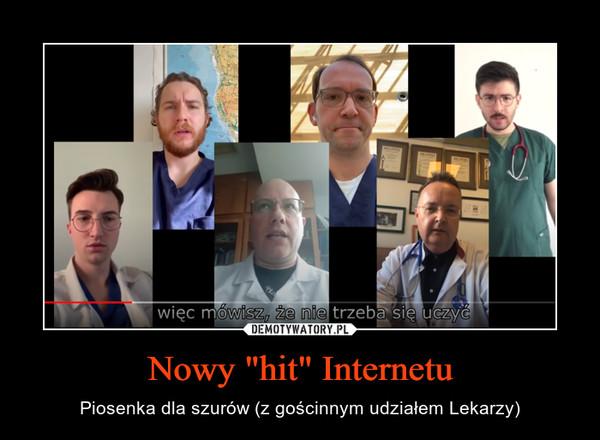 """Nowy """"hit"""" Internetu – Piosenka dla szurów (z gościnnym udziałem Lekarzy)"""