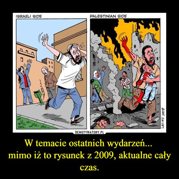 W temacie ostatnich wydarzeń... mimo iż to rysunek z 2009, aktualne cały czas. –