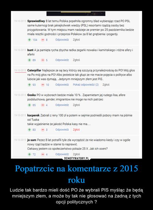 Popatrzcie na komentarze z 2015 roku
