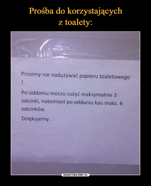 Prośba do korzystających z toalety: