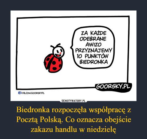 Biedronka rozpoczęła współpracę z Pocztą Polską. Co oznacza obejście zakazu handlu w niedzielę