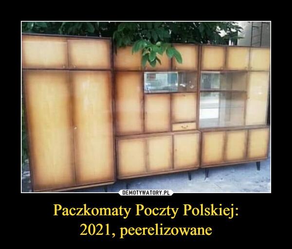 Paczkomaty Poczty Polskiej:2021, peerelizowane –