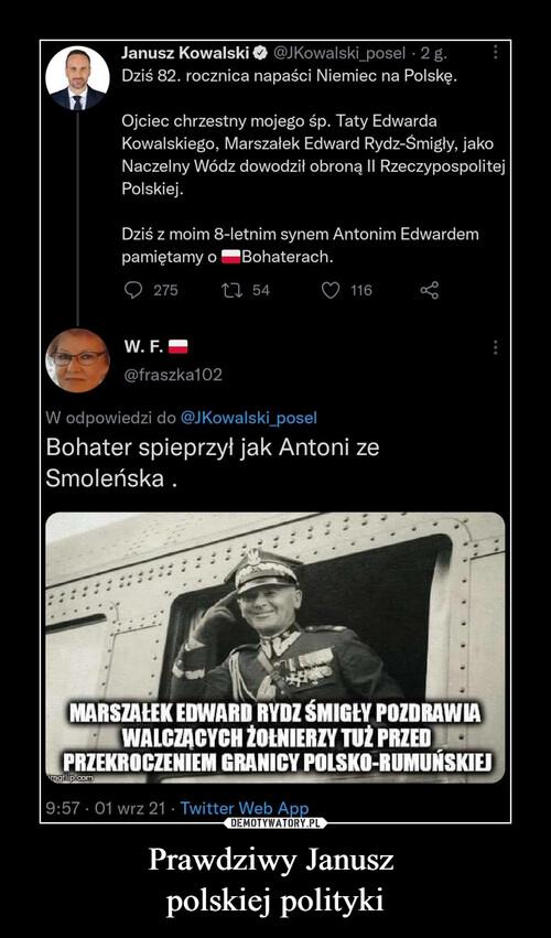 Prawdziwy Janusz  polskiej polityki