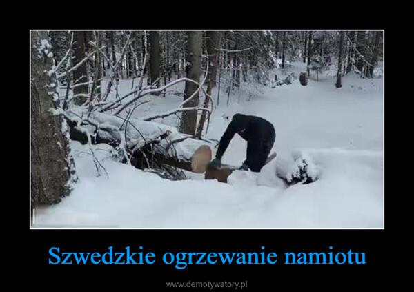 Szwedzkie ogrzewanie namiotu –