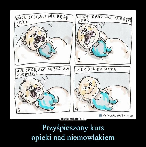 Przyśpieszony kursopieki nad niemowlakiem –