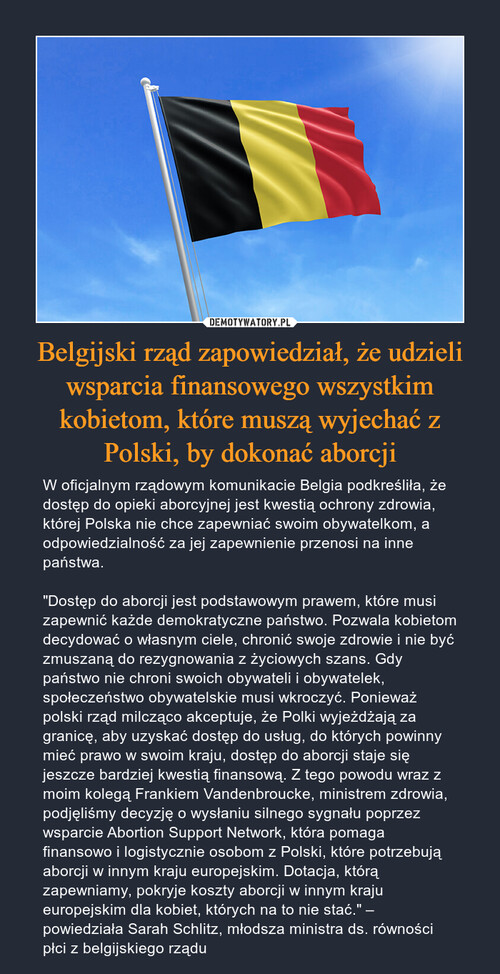 Belgijski rząd zapowiedział, że udzieli wsparcia finansowego wszystkim kobietom, które muszą wyjechać z Polski, by dokonać aborcji