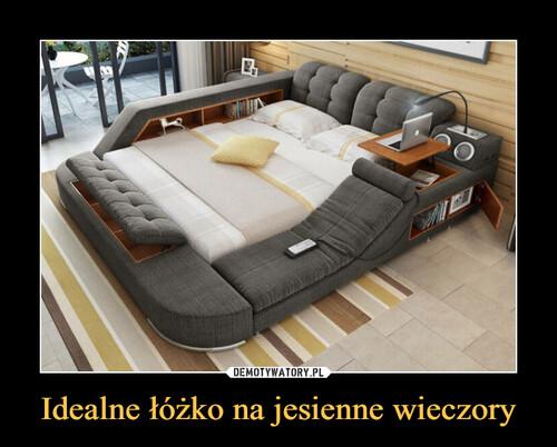 Idealne łóżko na jesienne wieczory