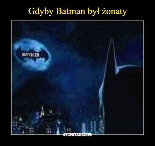 Gdyby Batman był żonaty