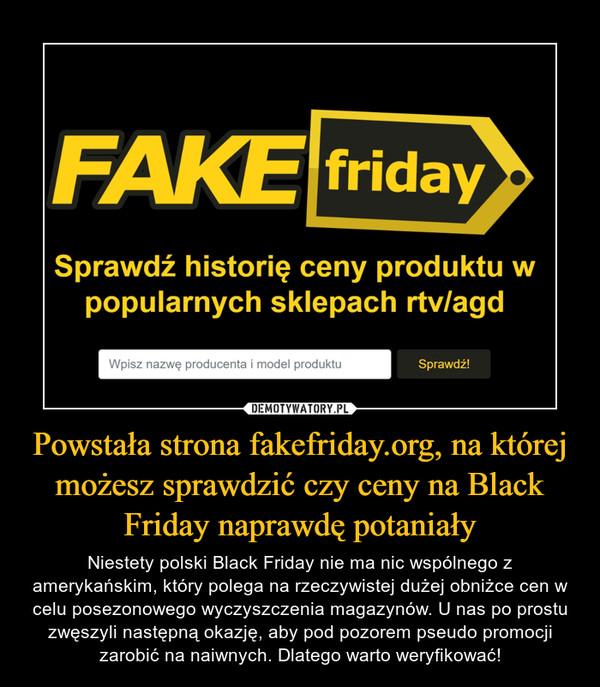 Powstała strona fakefriday.org, na której możesz sprawdzić czy ceny na Black Friday naprawdę potaniały